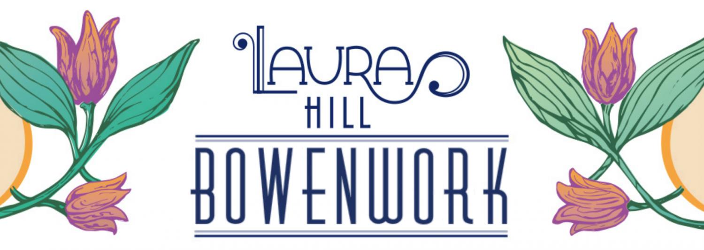 Laura Hill Bowenwork